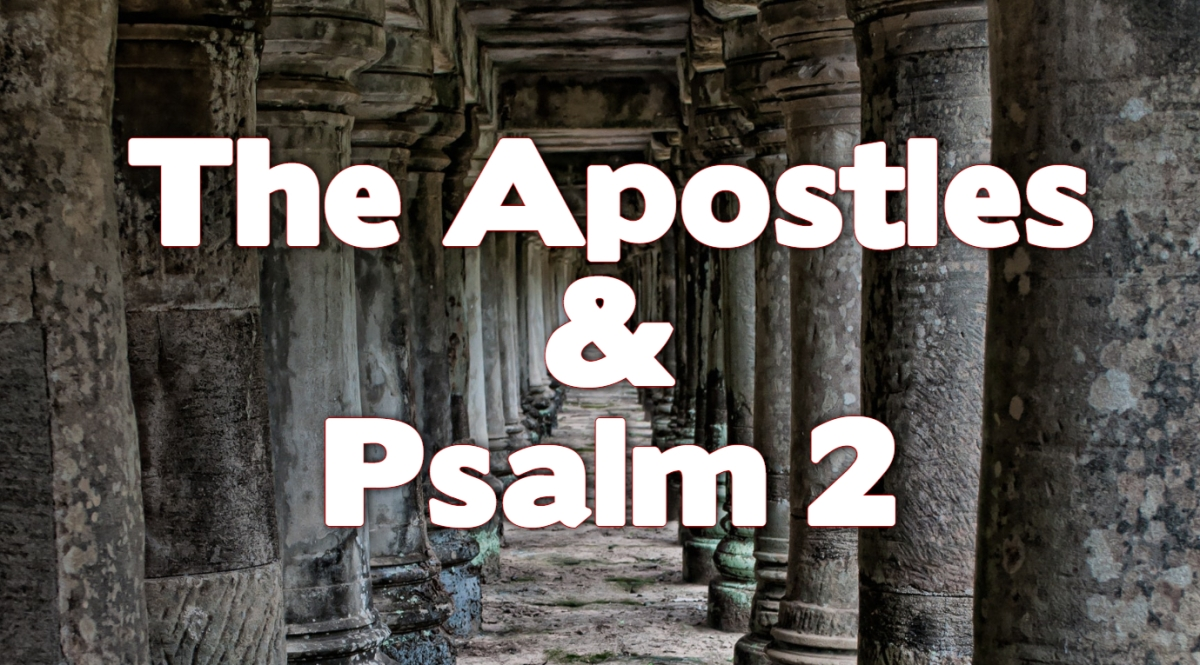 The Apostles and Psalm2