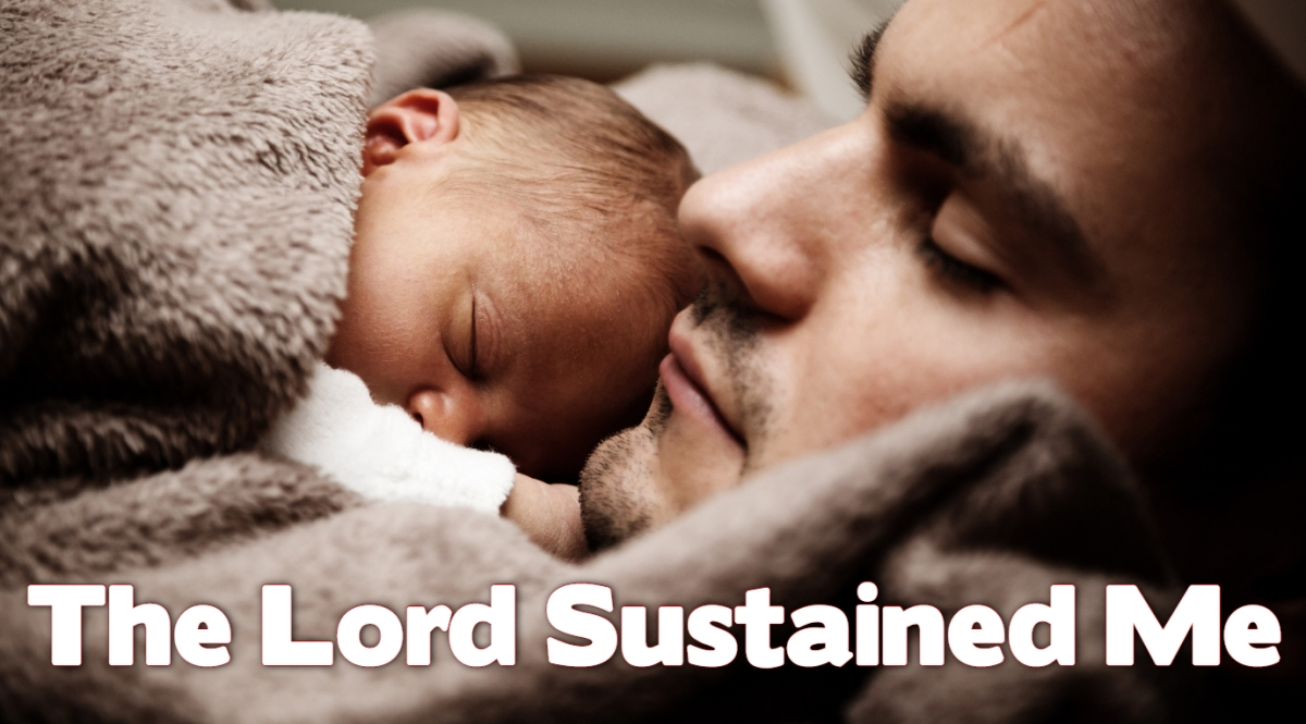 The Lord SustainedMe