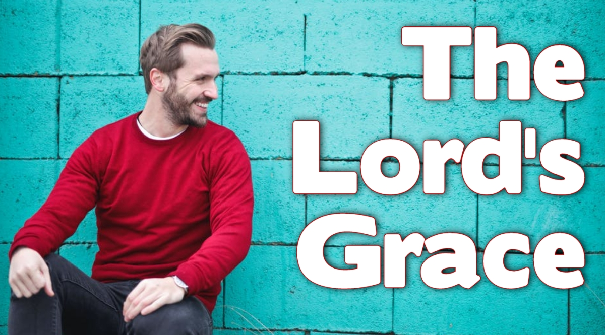 The Lord's Grace