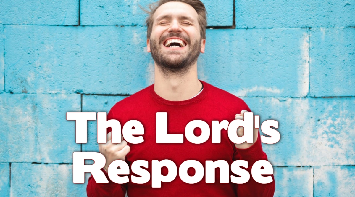 The Lord's Response