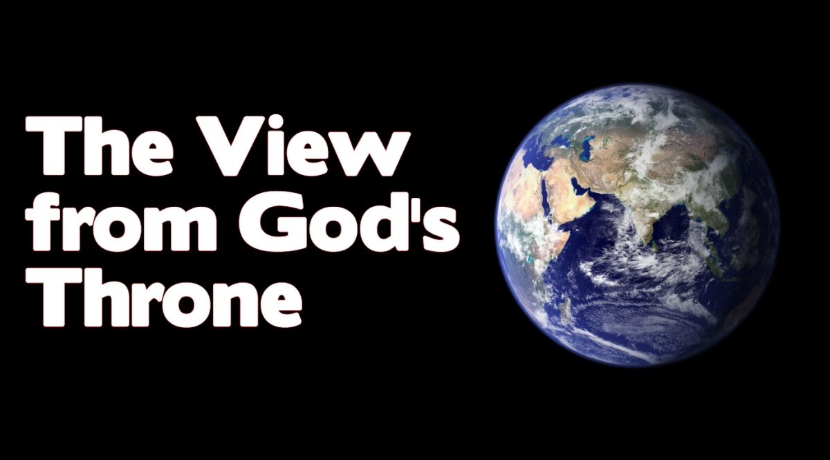 The View from God'sThrone