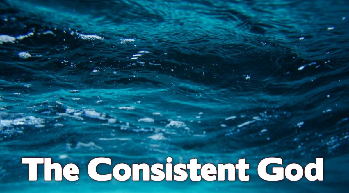 The Consistent God
