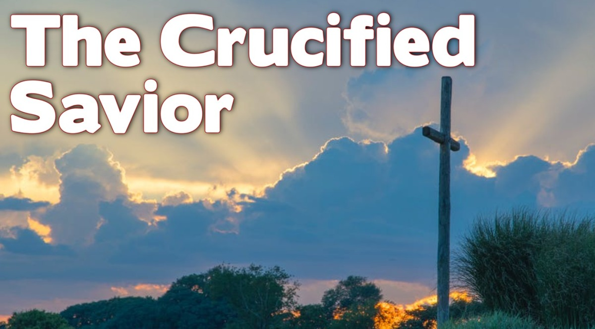 The Crucified Savior