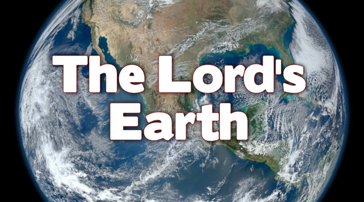 The Lord's Earth