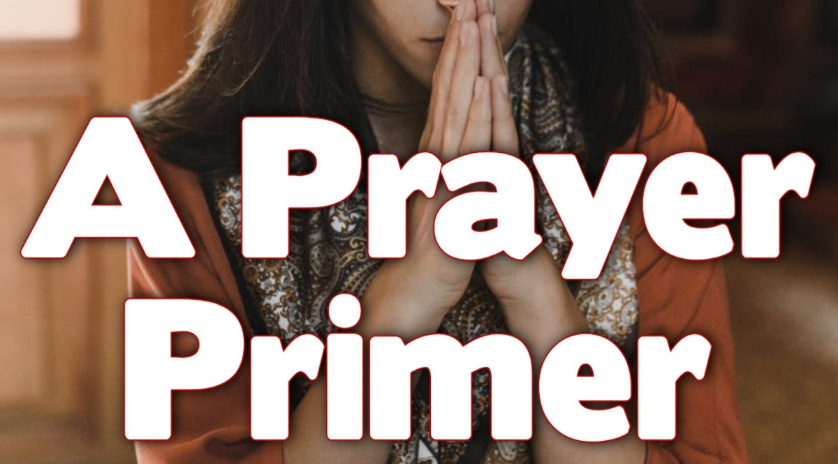 A Prayer Primer