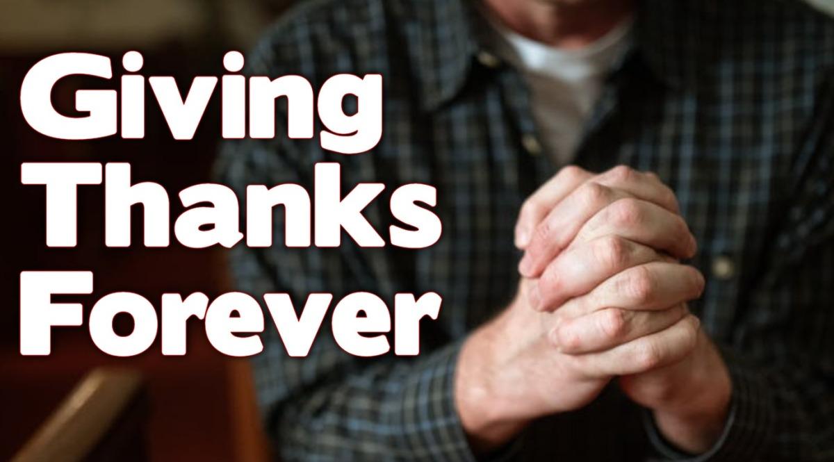 Giving Thanks Forever