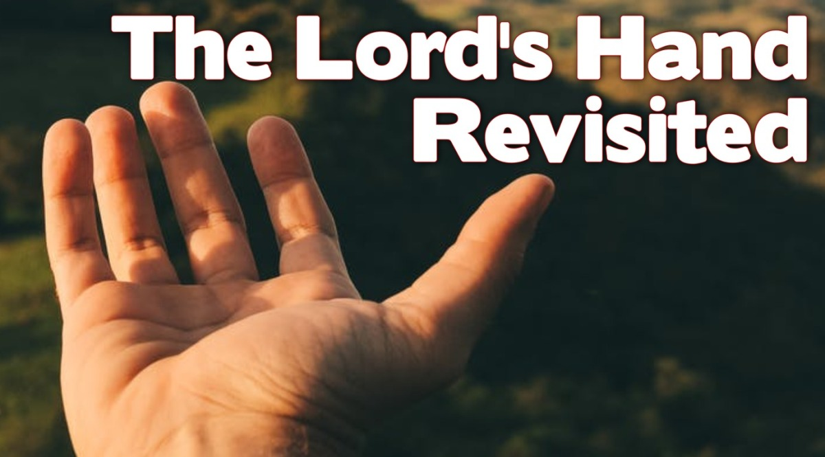 The Lord's HandRevisited