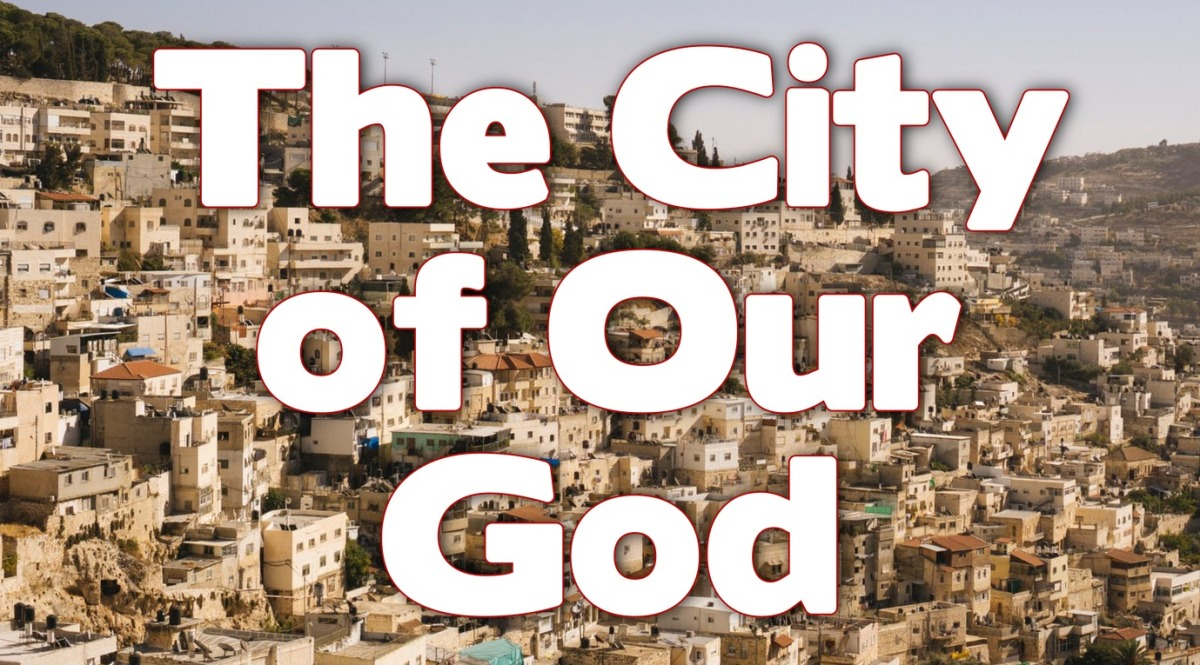 The City of OurGod