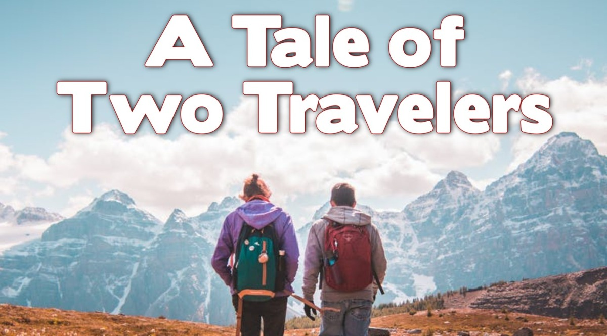 A Tale of TwoTravelers