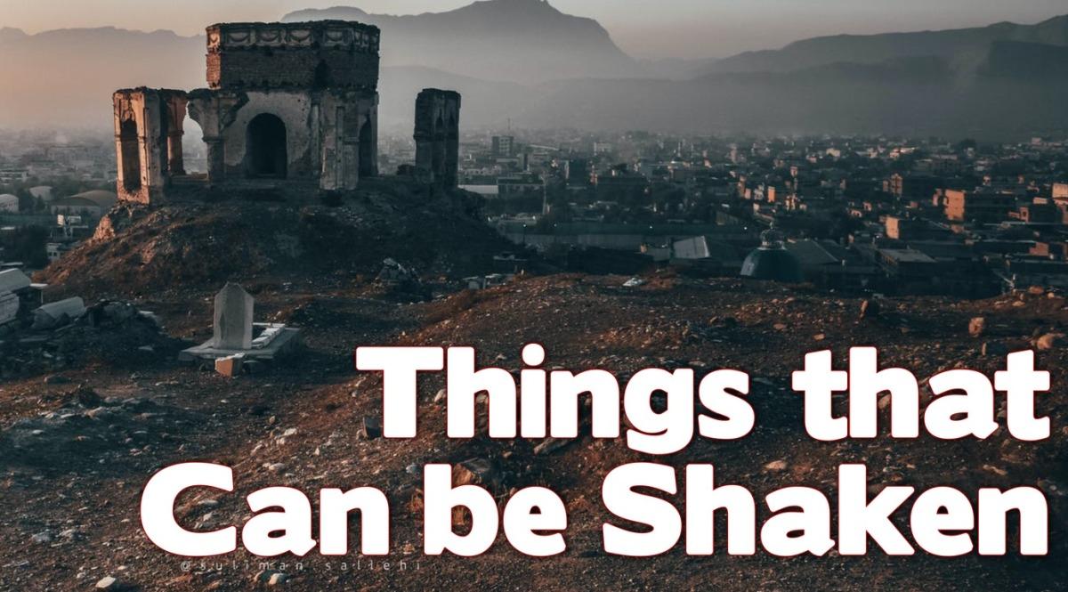 Things That Can BeShaken