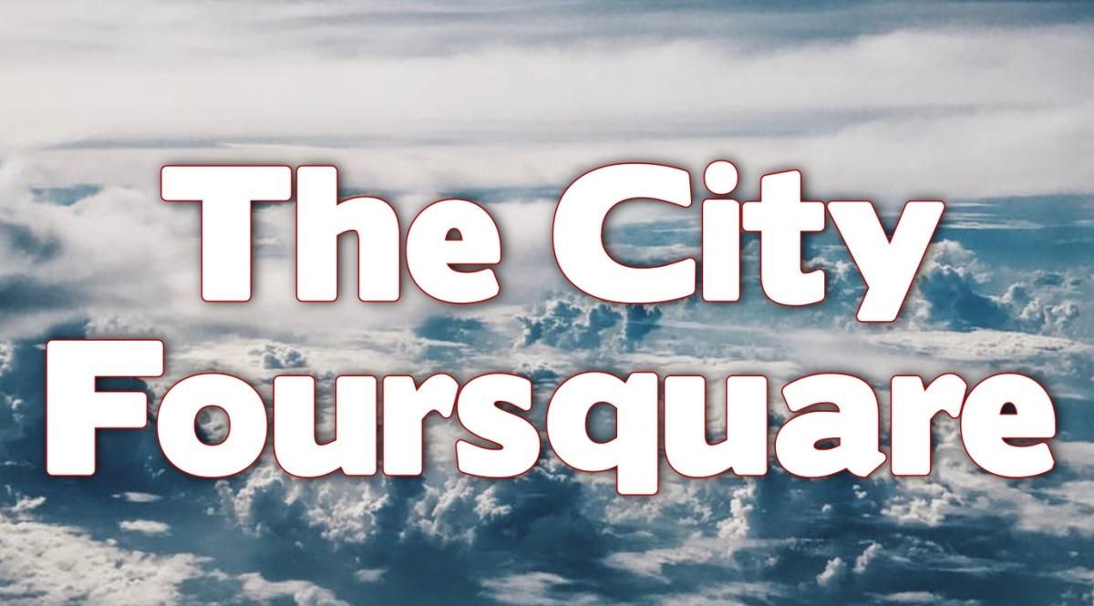 The City Foursquare